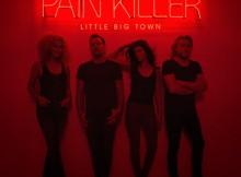 little big town lbt painkiller