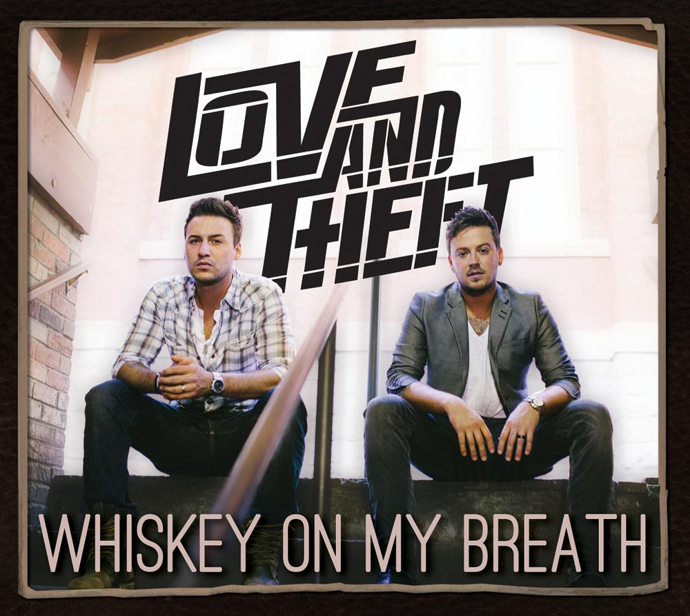 love-and-theft-album-preview-whiskey-on-my-breath-2015-full-cover