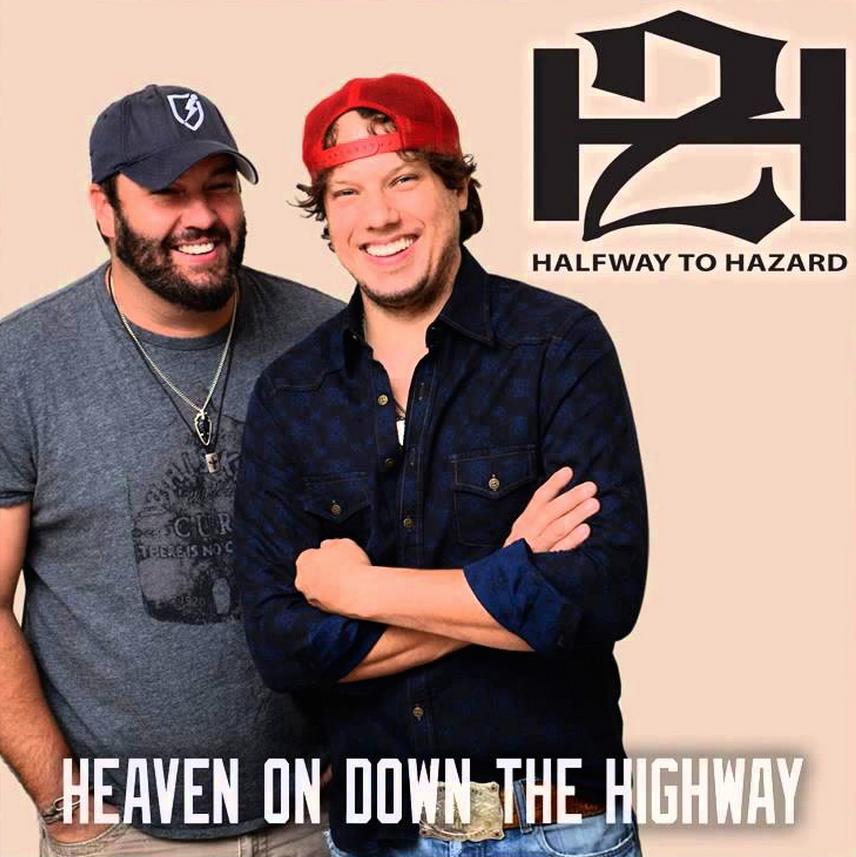 Halfway to Hazard Heaven Down on the Highway