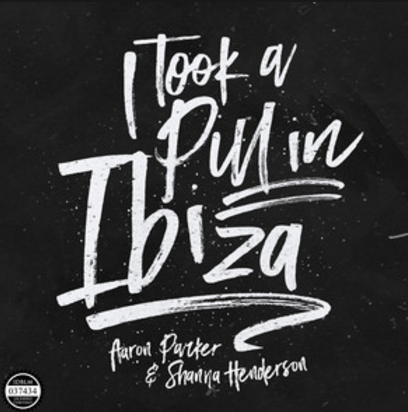 i took a pill in ibiza posner parker henderson